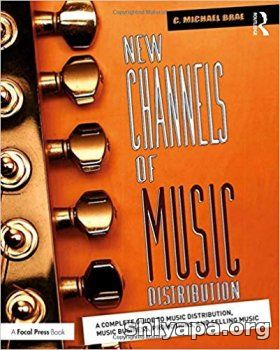 Download New Channels of Music Distribution : A Complete