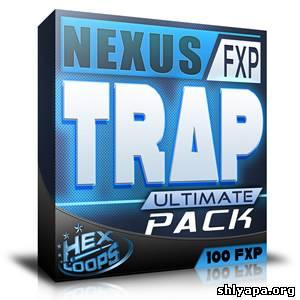 Download Hex Loops Nexus Trap Ultimate Pack FXP » Best music