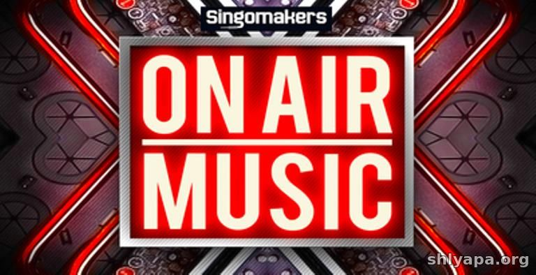 Download Singomakers On Air Music MULTiFORMAT » Best music software