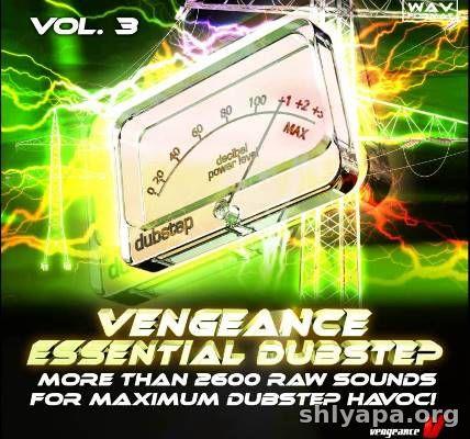 Download Vengeance Essential Dubstep Vol 3 WAV » Best music software